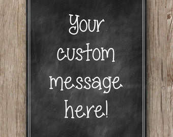 Custom Chalkboard Sign - Wedding Welcome Sign - Personalized Gift - Printable