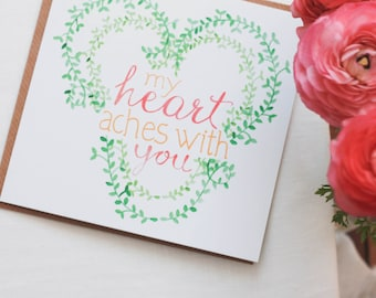 Sympathy Card, My Heart Aches with You, Greeting Card for sad times, Greeting Cards loss, Sorry for your loss, I'm sorry, grief grieving