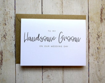 To my Handsome Groom on our Wedding Day card // Groom Wedding Day Card // Card for Groom // Card from Bride // To my Groom // Wedding day