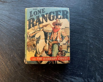The Lone Ranger on the Barbary Coast//Vintage Collectible Better Little Book