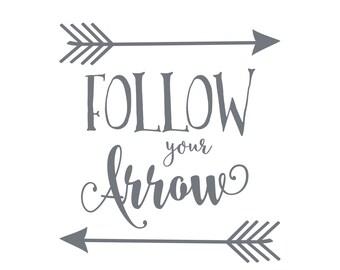 Follow Your Arrow DECAL   Gold Nursery Decor   Rustic Nursery Decor   Follow Your Heart   Follow Your Dream