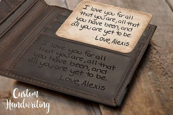 Hand-written engraved personalized wallet--can you imaging the awesome gift this becomes? Basically the coolest.