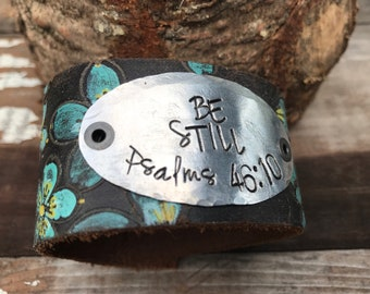 Leather Art Cuff-Scripture Cuff-Word Cuff-Be Still-Hand Painted