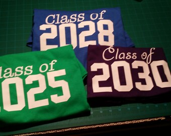 CLASS OF 2030 Hand Print Shirt! - customize colors! CHOOSE Your Grad Year!