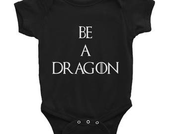 Be A Dragon Infant Onesie
