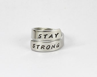 Stay Strong Twist Wrap Ring, inspirational Ring, Hand Stamped Aluminum Ring, Spiral Ring