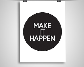 "Typography Poster ""Make It Happen"" Bubble Circle Motivational Inspirational Happy Print Wall Art"
