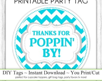 Instant Download - Blue Chevron Thanks for Poppin' By, Baby Shower Printable Party Tag, Cupcake Topper, DIY, You Print, You Cut