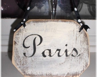 Paris Shabby Cottage Small White Wood Sign Custom