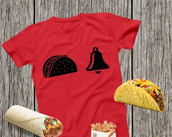 Taco Bell, Taco Shirt, Taco Tuesday, Taco Lover, Tacos Shirt, Feed Me Tacos, Tacos and Tequila, Taco Party