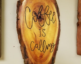 COFFEE IS CALLING - sign