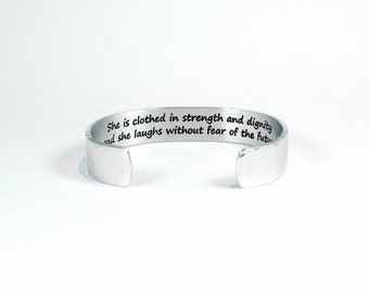 "Encouragement gift ""She is clothed in strength and dignity and she laughs without fear of the future"" 1/2"" hidden message cuff bracelet"