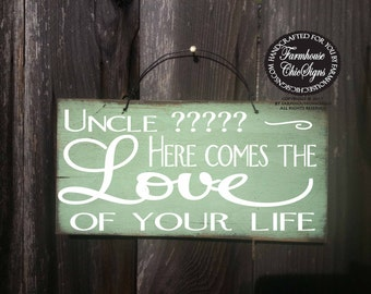 uncle here comes your bride, ring bearer sign, wedding signs, uncle wedding sign, custom wedding sign, custom uncle sign, uncle, wedding