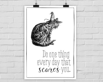 """Kunstdruck  """"Do one thing every day that scares you"""" Maus Katze"""