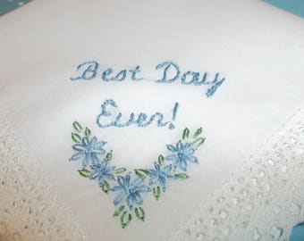 Best day ever something blue wedding handkerchief, hand embroidered, bouquet wrap, bridal gift, wedding colors welcome, mon