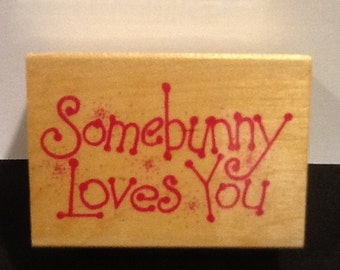 Somebunny Loves You Rubber Stamp