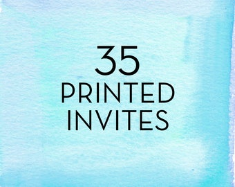 35, 5x7 Invitations with White Envelopes *Professionally Printed