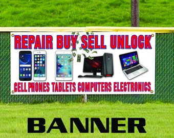 Repair Buy Sell Unlock Cell Phones Tablets Computers Electronics Banner Sign
