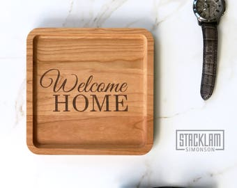 Welcome Home Valet Tray, Realtor Gift, Realtor Closing Gift, New Home Gift, First Home Gift, Newlywed Gift, Housewarming Gift