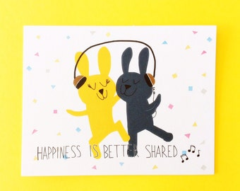 Bunny happiness card flat, happiness is better shared, Friendship card