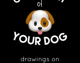 Custom art prints of your pet!