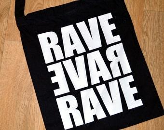 Rave tote bag - tote bag - sling tote bag