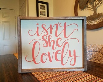 Isn't She Lovely Farmhouse Sign