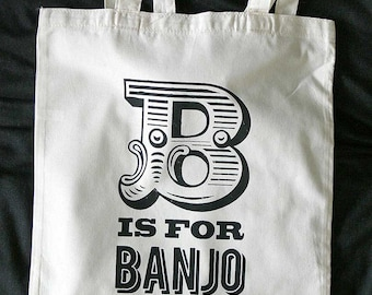 B is for Banjo Cotton Tote Bag