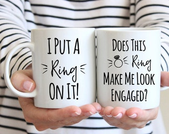 Engagement Gift Engagement Gifts for Couple Engagement Gifts for Her Engagement Gifts for Best Friend Gift Does this Ring Make Me Look Mug