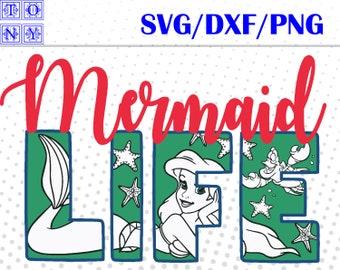 life ariel mermaid svg,dxf,png/life ariel mermaid clipart
