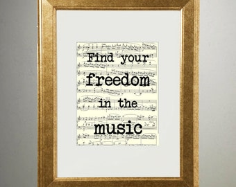 Find Your Freedom in the Music | 504 | Gold Foil Art Print | Vintage Sheet Music Wall Art