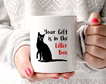 Cat Mug, Funny cat mug, litter box gift, cat humour mug, cat humor mug