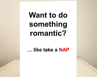Funny Cards, Funny Anniversary Cards, funny Valentine's Day Cards, Funny Greeting Cards - Valentines Day Cards - take a nap