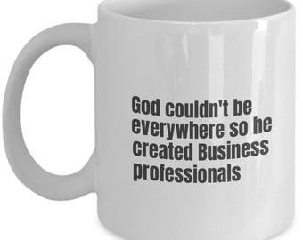 Business Professional funny mug, Business Professional funny mug, Business Professional, gift idea