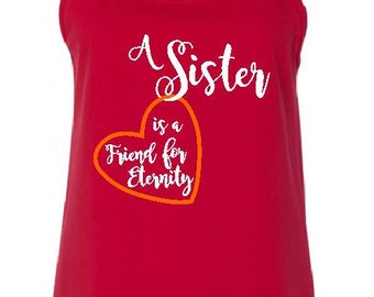 A Sister is a friend for eternity