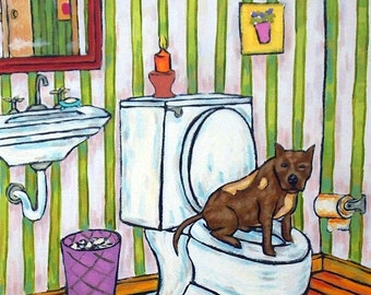 Pit bull terrier in the bathroom signed dog art print