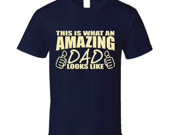 Amazing Dad T Shirt  Awesome Dad T Shirt gift for father dad him Father's Day Birthday Christmas gift for Dad