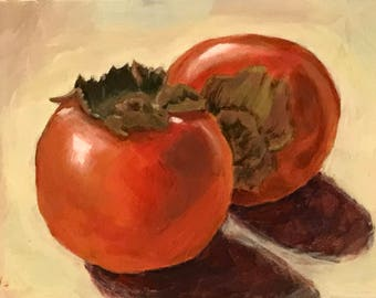 "SALE, Acrylic painting still life persimmon on 5""x7"" gessoed panel  (1/8"" thick)"