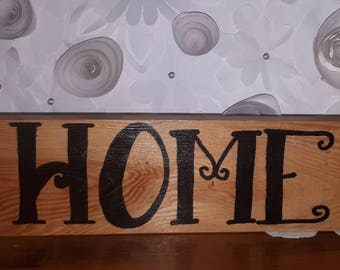 Recycled wood stain Home sign