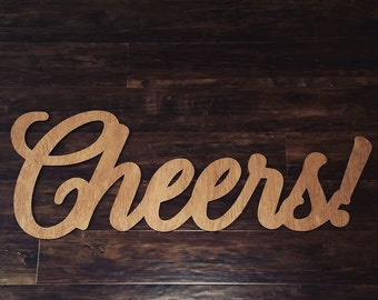 3' wide wooden Cheers! sign