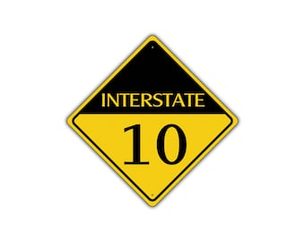 INTERSTATE 10 Highway Metal Aluminum Road Novelty Sign 12x12