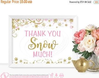 ON SALE Thank you snow much sign, Pink and Gold glitter, Winter ONEderland, First Birthday Party, Baby shower, Bridal Shower, Winter Wonderl