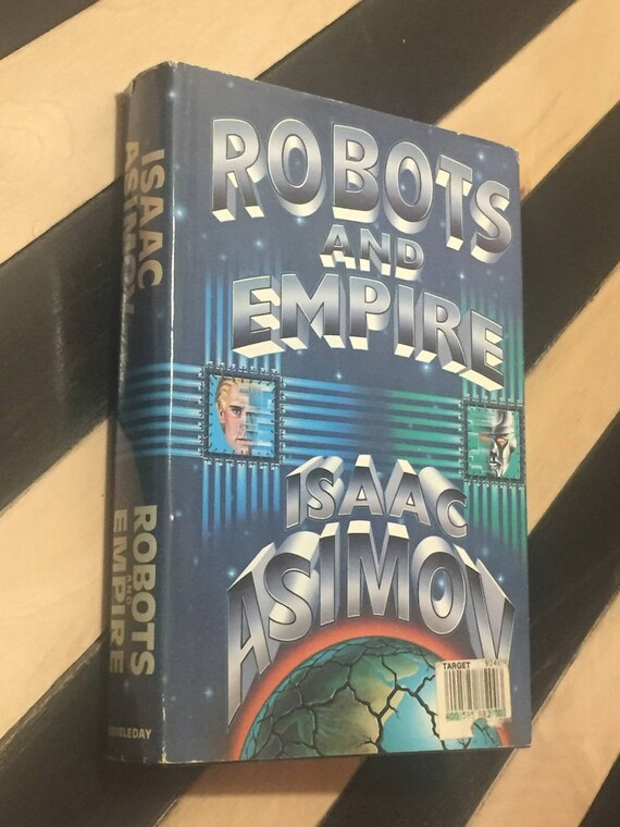 Robots and Empire by Isaac Asimov (1985) first edition book