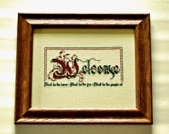 Cross Stitch Embroidery Poem Welcome Sign Oak Wood Frame Great Gift Ideas Home Decor Vintage Art Cottage Chic Housewarming Gift Hostess Gift