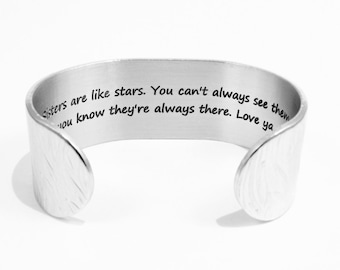"Sister Gift- ""Sisters are like stars.  You can't always see them, but you know they're always there. Love ya,"" 1"" hidden message cuff"