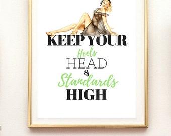 fashion print, inspirational quote, fashion poster, standards high, fashion quote, wall decor, art print, inspirational, motivational