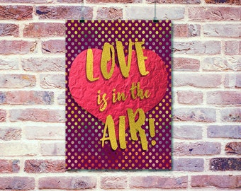 Love Is In The Air | Digital Printable | Wall Decor | Wall Art Printable | Print At Home Digital Download | Digital Illustrations | Wall Art