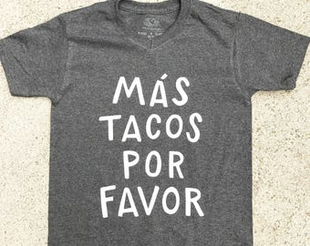 More tacos please shirt taco tueaday shirt taco birthday shirt