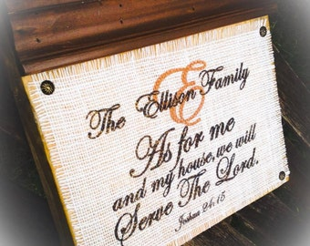 As For Me and My House We Will Serve The Lord Sign , Wood Block Sign , Plaque , Burlap