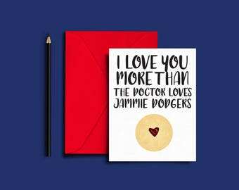 Print at Home Doctor Who Card — Doctor Who Romance — Jammie Dodgers — Nerd Romance Card — Nerd Love Card — Doctor Who Valentine — Eleventh
